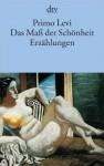 Das Mass der Schönheit - Primo Levi, Joachim Meinert, Heinz Riedt