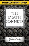 The Death Sonnets - Justin Tate