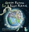 Green Poems for a Blue Planet - Martin Kiszko, Nick Park