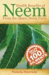 Health Benefits of Neem from the Abaco Neem Farm - Pamela Paterson, Robert Long