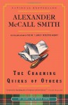 The Charming Quirks of Others (Sunday Philosophy Club, #7) - Alexander McCall Smith