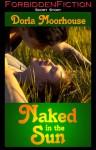 Naked in the Sun - Dorla Moorehouse
