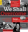 We Shall Overcome With 2 Audio CDs: The History of the Civil Rights Movement as It Happened - Herb Boyd, Ossie Davis, Ruby Dee