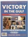 Victory in the Gulf : a photo journal - Consumer Guide