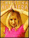 Christina Aguilera - Lisa Degnan, Jeff Batzli, Mark Weinberg, Ann Kirby, Dan Heend, Kathleen Wolfe, Erin Feller