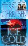 Ice Cold - Tess Gerritsen