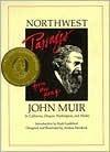 Northwest Passages from the Pen of John Muir - John Muir