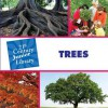 Trees (Junior 21st Century Library) - Christine Petersen