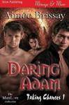 Daring Adam - Aimee Brissay