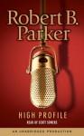 High Profile - Scott Sowers, Robert B. Parker