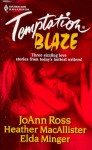 Temptation Blaze (Midnight Heat / A Lark in the Dark / Night Fire) - JoAnn Ross, Heather MacAllister, Elda Minger
