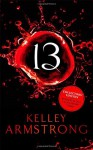 Thirteen - Kelley Armstrong