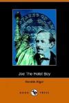 Joe the Hotel Boy - Horatio Alger Jr.