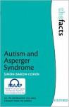 Autism and Asperger Syndrome (Facts) - Simon Baron-Cohen