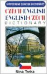 Czech-English/English-Czech Concise Dictionary - Nina Trnka