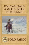 Wolf Creek: Book 9, A Wolf Creek Christmas (Volume 9) - Ford Fargo, Jory Sherman, Meg Mims