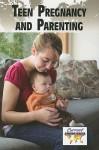 Teen Pregnancy and Parenting - Lisa Krueger