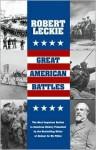Great American Battles - Robert Leckie
