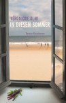 In diesem Sommer - Véronique Olmi