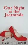 One Night at the Jacaranda - Carol Cooper