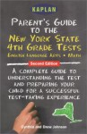 Parent's Guide to the New York State 4th Grade Tests: English Language Arts, Mathematics - Cynthia Johnson, Drew Johnson