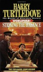 Worldwar: Striking the Balance - Harry Turtledove
