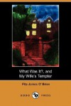 What Was It?, and My Wife's Tempter (Dodo Press) - Fitz-James O'Brien