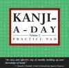 Kanji a Day Practice Pad Volume 2 - Periplus Editors, Periplus Editors
