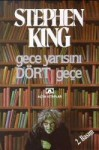Gece Yarısını Dört Geçe - Gönül Suveren, Stephen King