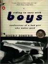 Riding in Cars with Boys: Confessions of a Bad Girl Who Makes Good - Beverly Donofrio