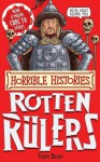 Horrible Histories Special: Rotten Rulers - Terry Deary, Martin C. Brown