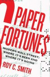 Paper Fortunes - Roy Smith