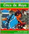 Cinco de Mayo - Lola M. Schaefer, Gail Saunders-Smith, Gregory Rodriguez