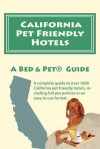 California Pet Friendly Hotels - Milo Maxwell, Laurence A. Canter