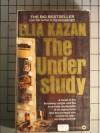 The understudy: A novel - Elia Kazan