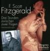Drei Stunden zwischen zwei Flügen - F. Scott Fitzgerald, Helene Grass, Volker Hanisch, Hannelore Hoger