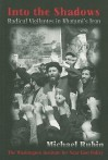 Into the Shadows: Radical Vigilantes in Khatami's Iran - Michael Rubin