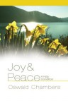 Joy & Peace: A Holy Condition - Oswald Chambers