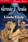 Surrender to Paradise (Siren Publishing Menage Amour) - Linda Gayle