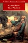 Silas Marner: The Weaver of Raveloe - George Eliot
