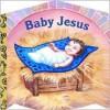 Baby Jesus (A Chunky Book(R)) - Mary Josephs, Bryna Waldman