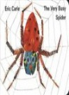 The Very Busy Spider (Board Book) - Eric Carle