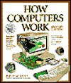 How Computers Work - Ron White