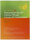 Preparing for the AP Calculus AB and Calculus BC Examinations: To Accompany Calculus and Single Variable Calculus 6th Edition and Calculus and Single Variable Calculus with Vector Functions 7th Edition - James Stewart