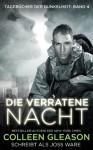 Die verratene Nacht (Tagebücher der Dunkelheit, #4) - Joss Ware, Colleen Gleason, Karen Diehl