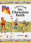 The Christian Faith - Lois Rock