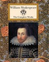 William Shakespeare The Complete Works - William Shakespeare