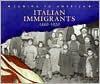 Italian Immigrants: 1880-1920 - Anne M. Todd
