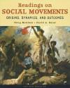 Readings on Social Movements: Origins, Dynamics, and Outcomes - Doug McAdam, David A. Snow