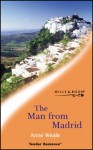 The Man from Madrid - Anne Weale